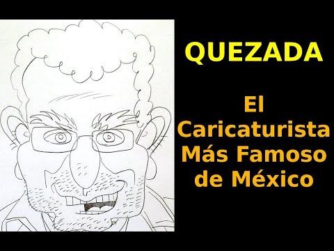 Caricaturizando a QUEZADA, El Caricaturista Más Famoso de México!
