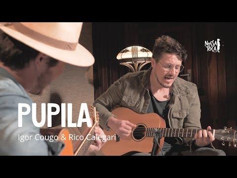 Pupila - Anavitória & Vitor Kley Igor Cougo & Rico Calegari cover acústico Nossa Toca