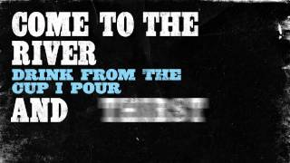 Repeat youtube video Rhett Walker Band - Come To The River (with lyrics)