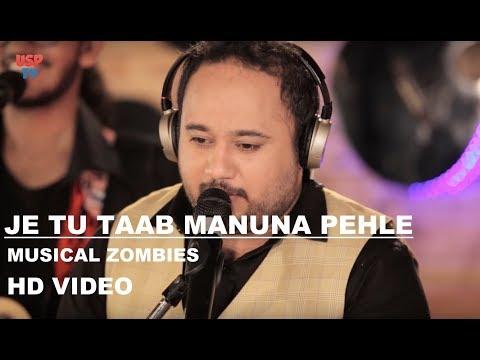 Je Tu Rab Nu Manauna Pehle Yaar Nu Mana   Punjabi Song   Musical Zombies   USP TV