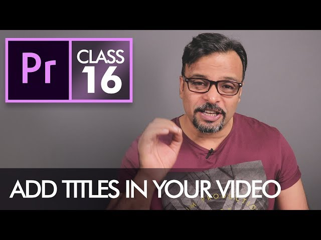 Type Tool - Adobe Premiere Pro CC Class 16 - Urdu / Hindi