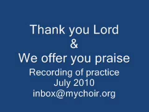 Thank You Lord & We Offer You Praise - guide tracks
