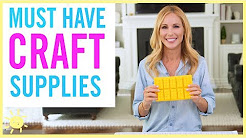 DIY | 10 MUST Have Craft Supplies