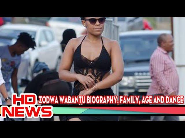 Zodwa Wabantu Biography, Family, Age and Dance