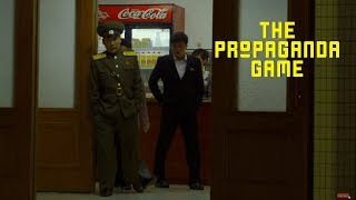 THE PROPAGANDA GAME - Capitalism in North Korea?
