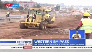 KeNHA starts KSH 17B western by-pass construction, in a bid to ease connectivity to CBD