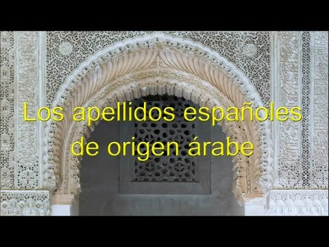 Apellidos Españoles de Origen Árabe (Spanish Surnames of Arab Origin)