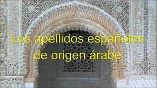 Apellidos Españoles De Origen Árabe  Spanish Surnames Of Arab Origin