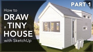 How To Draw A Tiny House  Floor  With Sketchup In 2017 - Video 1