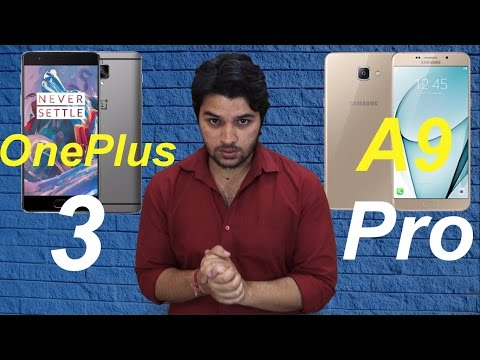 [ Hindi-हिन्दी ] Samsung Galaxy A9 Pro vs OnePlus 3 (Opinion Only)