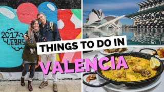 10 Things to do in Valencia, Spain Travel Guide