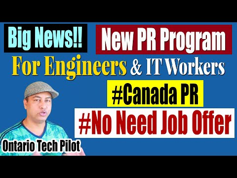 New PR Program For Engineers & IT Workers | Ontario Tech Pilot | Canada Immigration