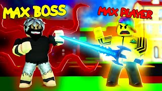 I became a MAX PLAYER and fought the STRONGEST BOSS (Roblox)