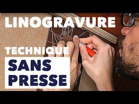 Linogravure technique sans presse