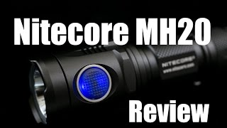 Nitecore MH20:  The Best Flashlight I Own(, 2015-05-22T20:59:23.000Z)