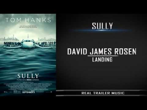Sully - Official Trailer Music | David James Rosen - Landing
