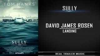 Sully - Official Trailer Music | David James Rosen - Landing
