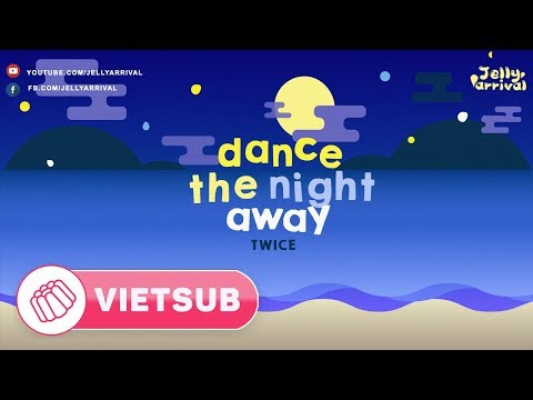 "[VIETSUB + ROMAN] TWICE(트와이스) ""Dance The Night Away"""