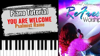 🎹YOU ARE WELCOME by Psalmist Raine (easy piano tutorial lesson free)