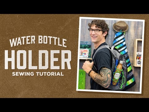 Make a Water Bottle Holder with Rob!