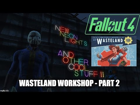 Fallout 4 Wasteland Workshop Part 2 New Lights and Lamps |