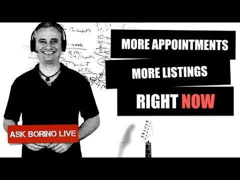 How To Get More Appointments & More Listings Right Now - Borino Real Estate Coaching