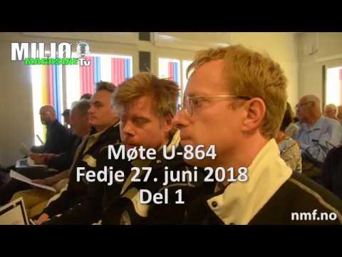 Møte U-864 Fedje 27. juni 2018  Utdrag