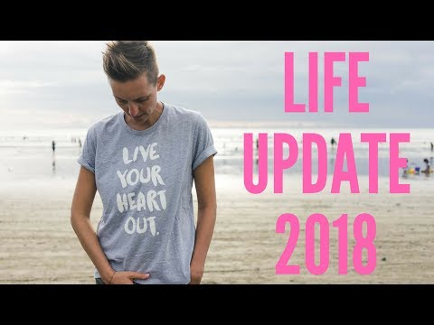 BIG LIFE UPDATE 2018 [and q&a]