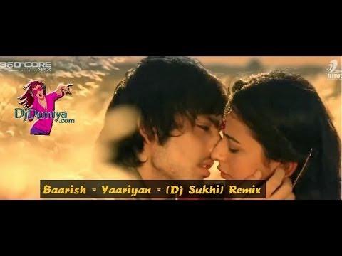 Baarish Dj Sukhi Remix Yaariyan DjDuniya com