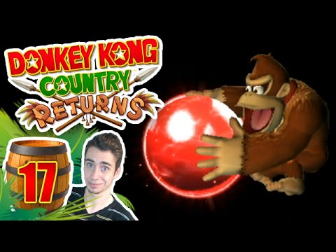 Donkey Kong Country Returns : Le dernier niveau K | Ep.17 - Let's Play