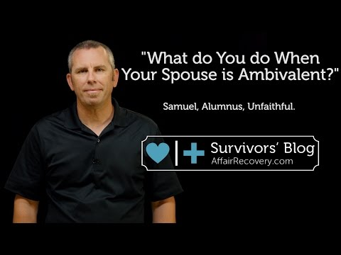 What do You do When Your Spouse is Ambivalent?