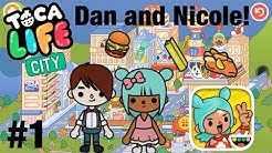 Toca life city | Dan and Nicole! #1