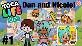 Toca life city | Dan and Nicole! #1
