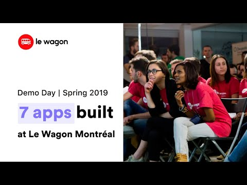 Coding Bootcamp Montreal | Le Wagon Demo Day - Batch #247