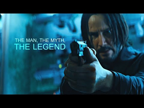 John Wick || The Man, The Myth, The Legend