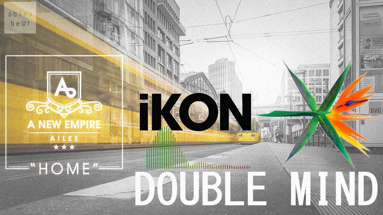 iKON/EXO/AILEE - DOUBLE MIND (Love Scenario vs Go Crazy vs Home Mix)