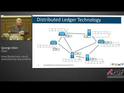 How blockchain could revolutionize documents | George Allen | iText