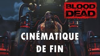 Blood of the Dead — Cinématique de fin