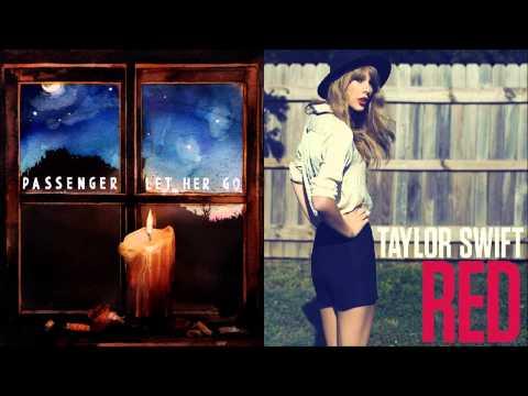 Passenger + Taylor Swift - Let Her Go/Red (Mashup)