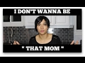 I DON'T WANNA BE THAT MOM | MB3
