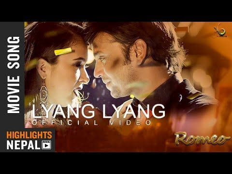 Lyang Lyang - New Nepali Movie ROMEO Song 2017/2074 | Hassan Raza Khan, Oshima Banu