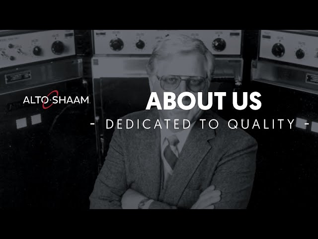 Alto-Shaam: Dedicated to Quality