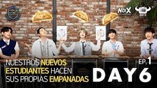HOLA SCHOOL WITH DAY6 SPANISH NICKNAMES AND LEARNING HOW TO MAKE EMPANADA