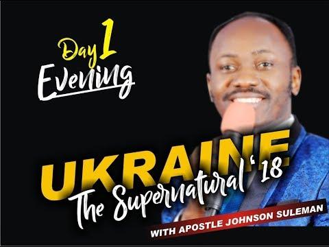 THE SUPERNATURAL, KHARKIV, UKRAINE - Day 1 Evening with Apostle Johnson Suleman