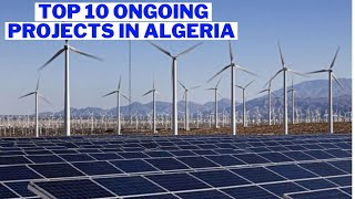 Top Ongoing Projects in Algeria