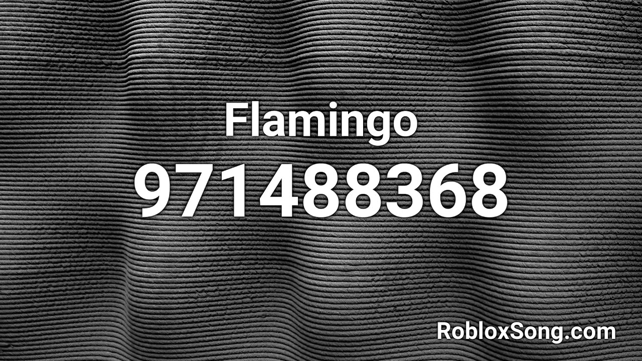 Flamingo Roblox Id Music Code Youtube