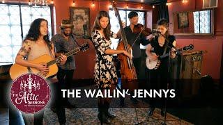 The Wailin' Jennys || The Attic Sessions