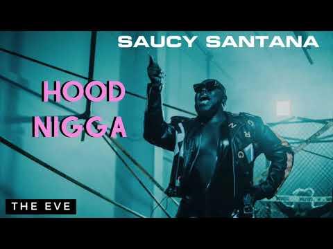 Saucy Santana - Hood Nigga (Official Audio)