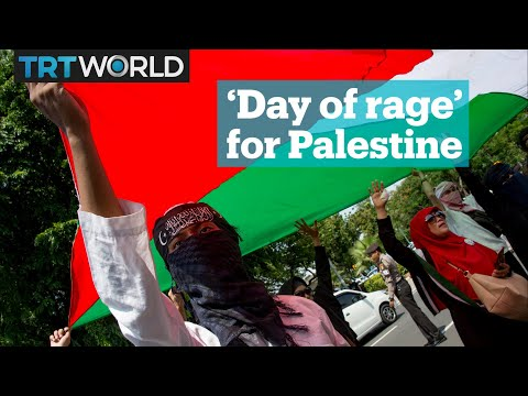 'Day of rage' begins, world shows solidarity with Palestine