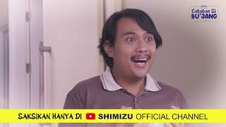 Teaser Catatan Si BU'JANG The Series - Episode 2 Webseries Ramadhan [Shimizu Indonesia]